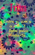 ~Frases by LarihSalvatore