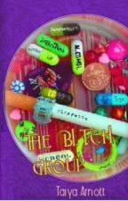 The B.I.T.C.H Group by Shanae