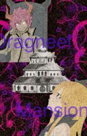 Dragneel Mansion by ImJustHereFangirling