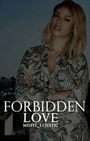 Forbidden Love (Dinah/You) by Misfit_Lovatic