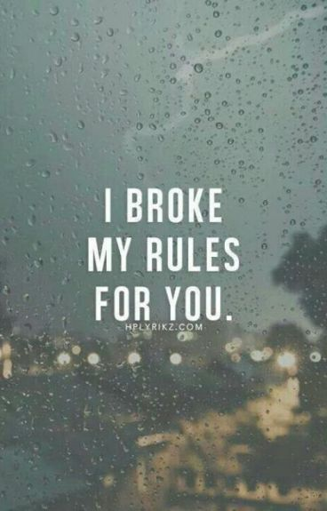 I broke my rules for you  #Wattys 2015