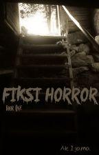 Fiksi Horror book one by Kisahhorror