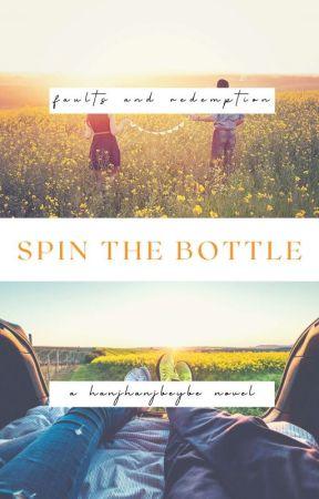 Spin the Bottle (August 1994-September 2017) by hanjhanjbeybe