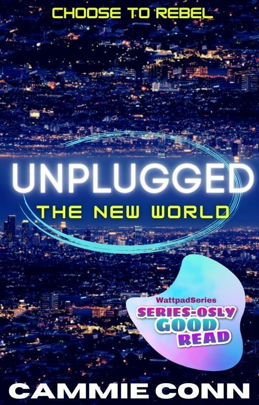 Unplugged: The New World (#1, Unplugged Trilogy) by BookNrd