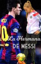 La hermana de Messi by JssC12