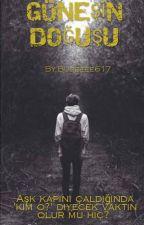 Güneşin Doğuşu by Bookwormbusee