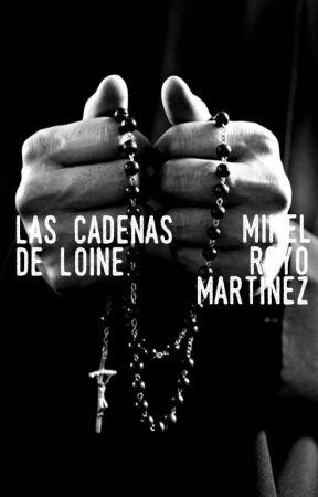 Las Cadenas de Loine by mikelroma
