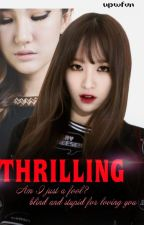 [LONGFIC] [HaLE] [Hani & LE] Thrilling by upwfvn