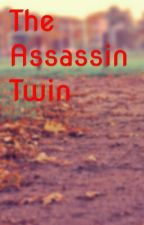 The Assassin Twin by UniqueTwin