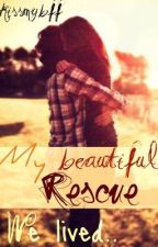 My beautiful rescue (one shot) by kissmybff