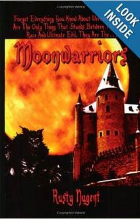 First Book: Moonwarriors by RustyNugent