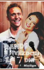 Rande s hvězdou za 7 dní [ff Tom Hiddleston] by MissSigyn