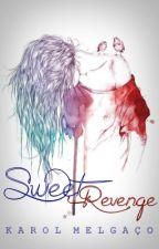 Sweet Revenge [Z.M] by origiiniall