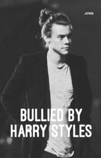 Bullied by Harry Styles