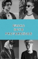Omaha Boys Preferences by nicelove5sos