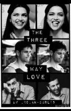 The Three-Way Love!(#Wattys2015, #YourStoryIndia) by indian-girl18