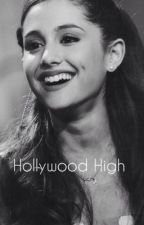 Hollywood Highschool (jariana) by kayleebieber01