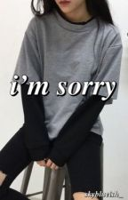 I'm Sorry [END] by LyviaAriella_