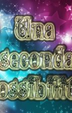 Una seconda possibilità by LuanaAnsaldi