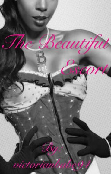 The Beautiful Escort (BWWM)