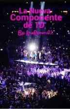 La Nueva Integrante de 1D (1D y tu) by AnaRomero01