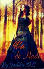 A filha de Hades by Imbelivie18