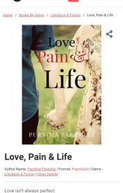 Love  Pain and Life [#YourStoryIndia] by purnima52