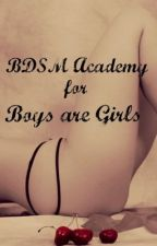 ON HOLD.   BDSM Academy for Boys and Girls (MATURE CONTENT 18+ only) by FaithTrust_PixiDust