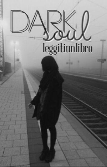 Dark soul.  [completata]