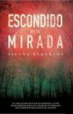 Escondido En Tu Mirada by LorenaLopezHN