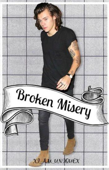 Broken Misery (H.Styles Fanfic)