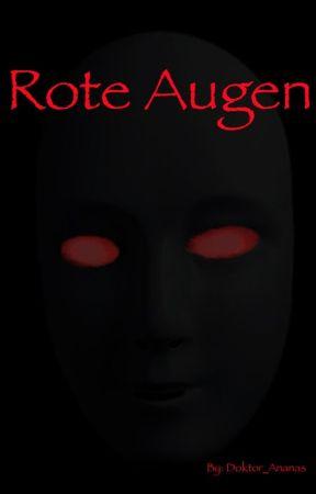 Rote Augen Prolog Wattpad