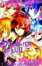 The Daughter of Evil {Rin X Len} ✅ by sarah450_1