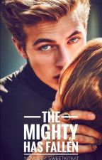 THE MIGHTY HAS FALLEN by SweetKitkat