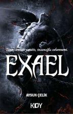 Exael (Tamamlandı) by aysun_celik