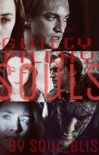 Guilty, Filthy Souls | the 100 fanfic  by Soul_Bliss