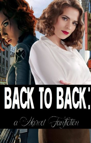 Back to Back: A Marvel FanFiction - call me Alexa  - Wattpad
