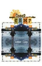 Summer Camp. by charlottexmalik