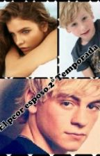 El peor esposo 2° Temporada (Ross Lynch y tu) by ximena_Rosser
