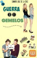 GUERRA DE GEMELOS by SamantaDiaz9