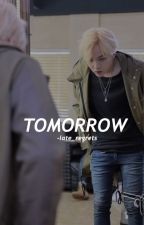 Tomorrow [ bts ]  #Wattys2016 by late_regrets