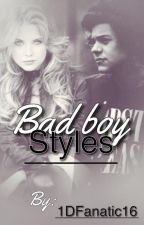 Bad Boy Styles(ON HOLD) by Cuddly_Harry_Styles