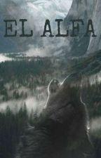 El alfa [#1] by tyana23