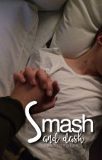 Smash And Dash ; Lashton by lashtonbros