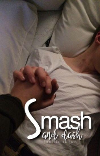 Smash And Dash ; Lashton