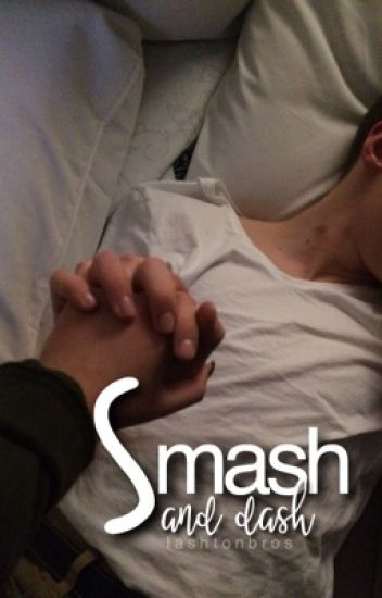 Smash And Dash ; Lashton
