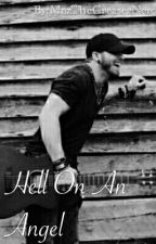 Hell On An Angel // Brantley Gilbert by PuddinsPooh