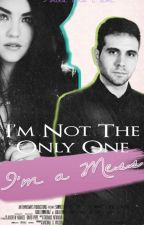 I'm Not The Only One (I'm A Mess) - Samuel De Luque y tu |2° Temporada| by AnitaWhoIAm
