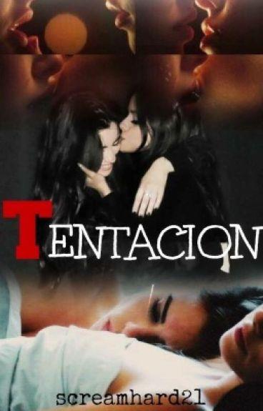 Tentación ( Camren )