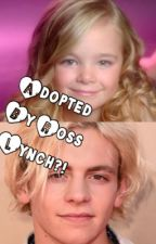 Adopted by Ross Lynch?! by lilykenna